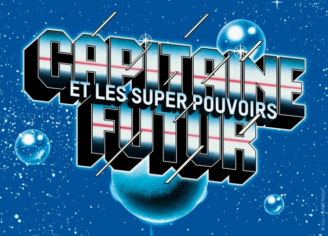 Thumbnail for Capitaine futur and superpowers